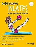 Pilates: Define y fortalece tu cuerpo (Terapias Slim)