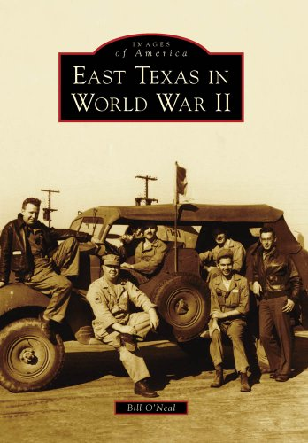 East Texas in World War II (Images of America)