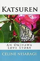 Katsuren: An Okinawa Love Story