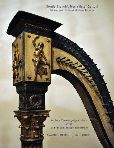 Le Sept Sonates progressives op. 92 di François-Joseph Naderman: Analisi e metodologia di studio