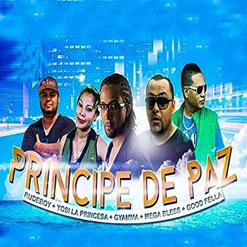 Principe de Paz (feat. Goodfella, Yosi la Princesa, Gyamma & Mega Bless)