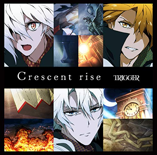 [single]Crescent rise – TRIGGER[FLAC + MP3]