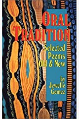 Oral Tradition: Selected Poems Old & New Paperback