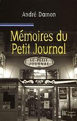 Mémoires du Petit Journal: Itinéraire d\'un garçon de café aveyronnais