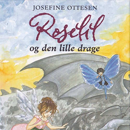 Roselil og den lille drage audiobook cover art