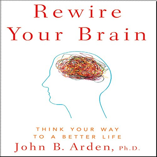 Rewire Your Brain audiobook cover art