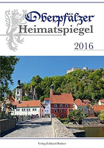 Oberpfälzer Heimatspiegel / Oberpfälzer Heimatspiegel 2016