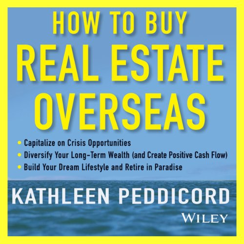 How to Buy Real Estate Overseas audiobook cover art
