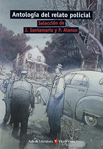 Antología del relato policial by UNKNOWN(2013-01-01)