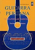 ハビエル・モリナ・サルセド著/ギターで奏でるペルーの調べ VOL.8(タブ譜付き楽譜集) [輸入書籍] 正規品新品