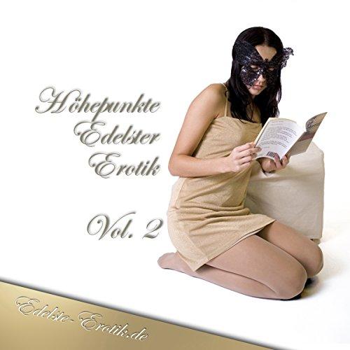 Höhepunkte Edelster Erotik 2 (Edition Edelste Erotik) Titelbild