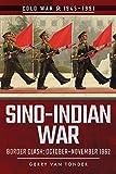 Sino-Indian War: Border Clash: October-November 1962 (Cold War, 1945-1991)