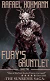 Fury's Gauntlet: (Book 2 of 3 in The SunRider Saga Trilogy) (English Edition)