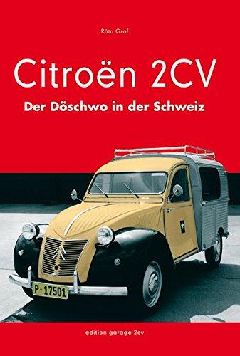 Citroën 2CV: Der Döschwo in der Schweiz