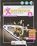 Experience.. Per la Scuola media. Con e-book. Con espansione online. Con Libro: Scienze bl...