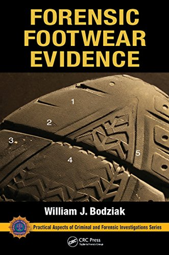 Forensic Footwear Evidence: Detection, Recovery and Examination, SECOND EDITION (Practical Aspects of Criminal and Forensic Investigations) (English Edition)