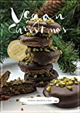 Vegan Christmas: Vegan backen für die Weihnachtszeit (German Edition)