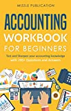 Accounting Workbook for Beginners - Set 1: Test and Sharpen your accounting knowledge with 200+ Questions and Answers (English Edition)