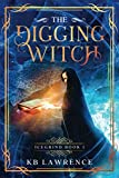 The Digging Witch: Icegrind Book 1
