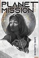 Planet Mission: Part I