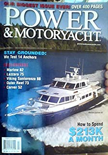 Stay Grounded: We Test 14 Anchors / Exclusives: Marlow 82, Lazzara 75, Viking Sanlorenzo 88, Outer Reef 73, Carver 52 / How to Spend $213k A Month / Palmer Johnson is Maximizing Crossover Appeal With Cosmopolitan Builds Like the 123-Foot Muse (Power & Motoryacht, Volume 23, Number 2, February 2007) (Power & Motoryacht, Volume 23, Number 2, February 2007)