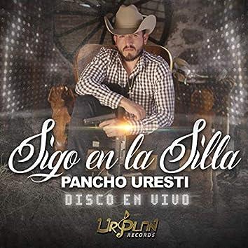 Sigo En La Silla (En Vivo)