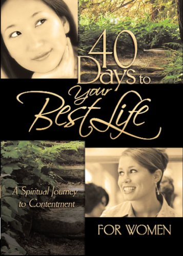 40 Days to Your Best Life for Women (40 - Day Devotional)