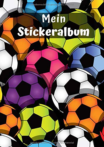 Mein Stickeralbum: Motiv Fußball No. 4 | 30 Seiten | DIN A4 | Blanko | Kein Silikonpapier | Geschenkidee