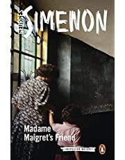 Madame Maigret's Friend: Inspector Maigret #34
