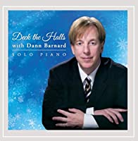 Deck the Halls With Dann Barnard
