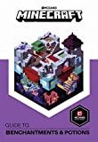 Minecraft. Guide To Enchantments and Potions: An official Minecraft book from Mojang