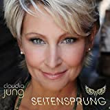 Songtexte von Claudia Jung - Seitensprung
