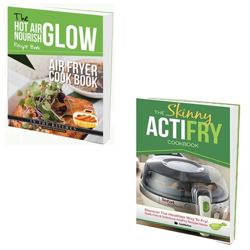 An image of the Hot Air Nourish Recipe Book and Skinny ActiFry Cookbook 2 Books Bundle Collection - Air Fryer Cookbook, Guilt-free & Delicious ActiFry Recipe Ideas: Discover The Healthier Way to Fry!