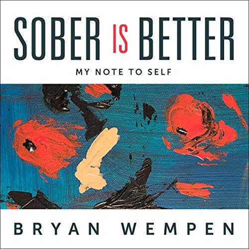 Sober Is Better audiobook cover art