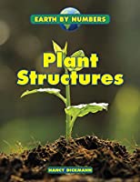 Plant Structures (Earth by Numbers)