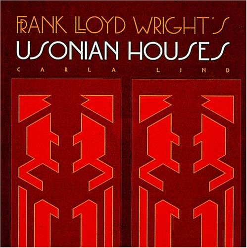 Frank Lloyd Wright's Usonian Houses (Wright at a Glance Series)