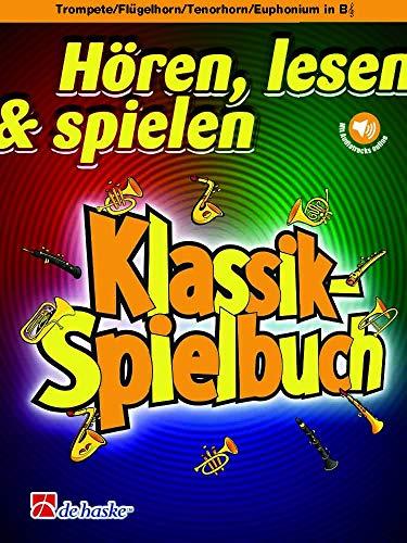 Hören, lesen & spielen - Klassik-Spielbuch - Trompete/Flügelhorn/Tenorhorn/Euphonium in B und Klavier - ISBN: 9789043154857-36 Seiten