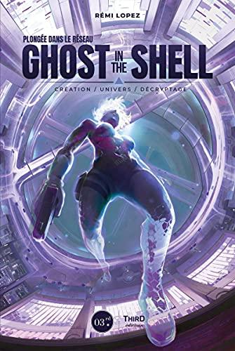 Plongée dans le réseau Ghost in the Shell:...