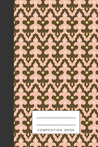 Composition Book: Arabic Frieze Inspired Traditional Pattern, Blank Journal, Notebook, 120 pages, cream colored paper download ebooks PDF Books