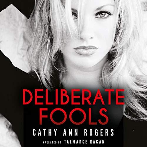 Deliberate Fools cover art
