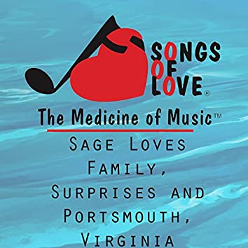 Sage Loves Family, Surprises and Portsmouth, Virginia