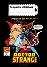 Composition Notebook: Marvel Comics Doctor Strange Master of Mystic Arts, Journal 6 x 9, 100 Page Blank Lined Paperback Journal/Notebook