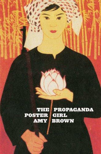Brown, A: The Propaganda Poster Girl