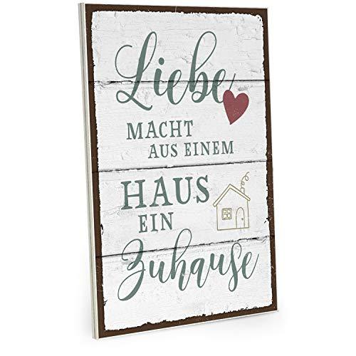ARTFAVES Holzschild mit Spruch - Liebe Macht aus einem Haus EIN Zuhause - Vintage Shabby Deko-Wandbild/Türschild