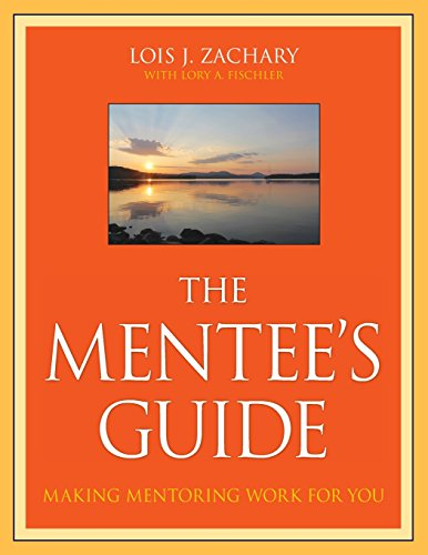 The Mentees Guide Making Mentoring Work For You