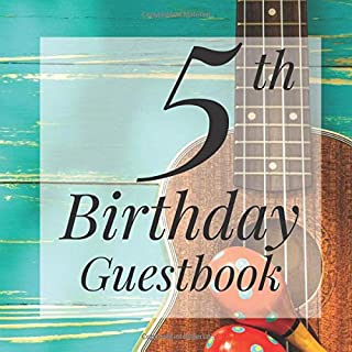 5th Birthday Guestbook: Rustic Mexican Fiesta Guitar Maracas Themed - Fifth Party Children Toddler Event Celebration Keeps...