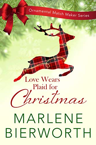 Love Wears Plaid for Christmas (Ornamental Match Maker Series Book 2) (English Edition)
