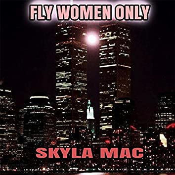 Fly Women Only