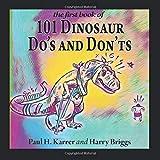 101 Dinosaur Do's and Don'ts