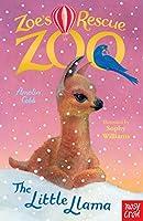 Zoe's Rescue Zoo: The Little Llama
